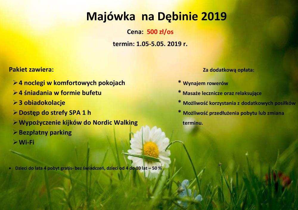 MAJÓWKA 2019 WCENTRUM KONFERENCYJNO-WYPOCZYNKOWYM DĘBINA.